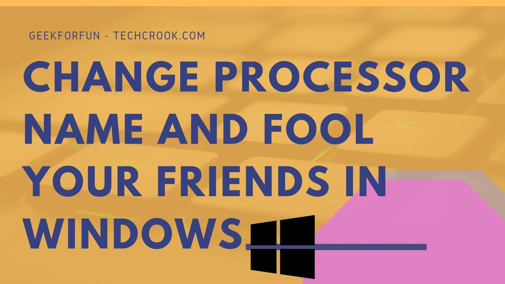 How to change Processor Name in Windows
