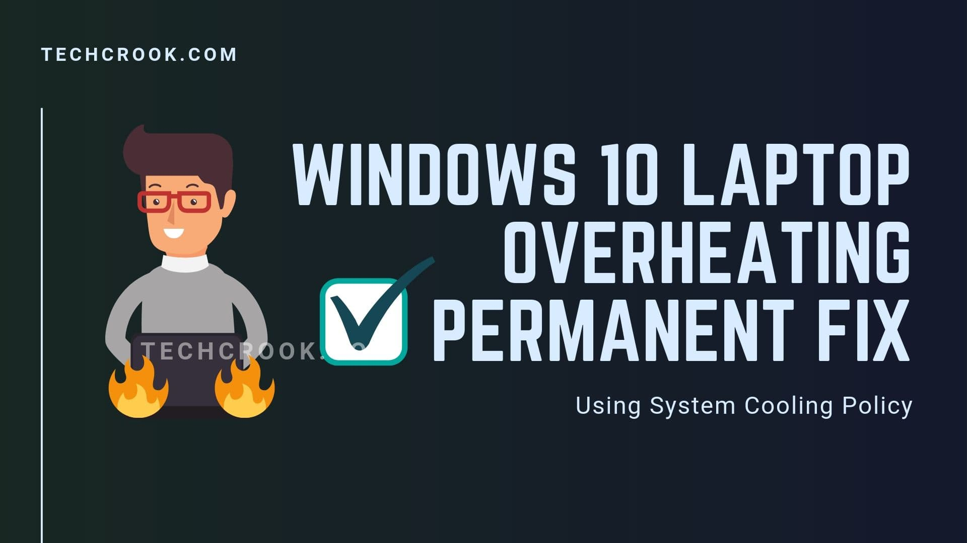 Windows 10 Laptop Overheating Problem fix