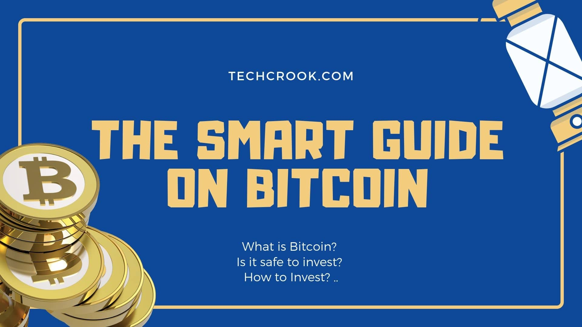 What is Bitcoin? The Smart and Brief Guide to Bitcoin