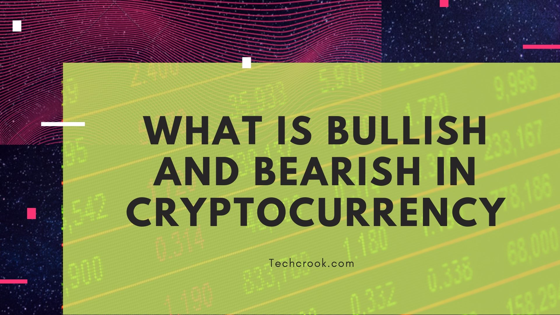 What is Bullish and Bearish mean in cryptocurrency