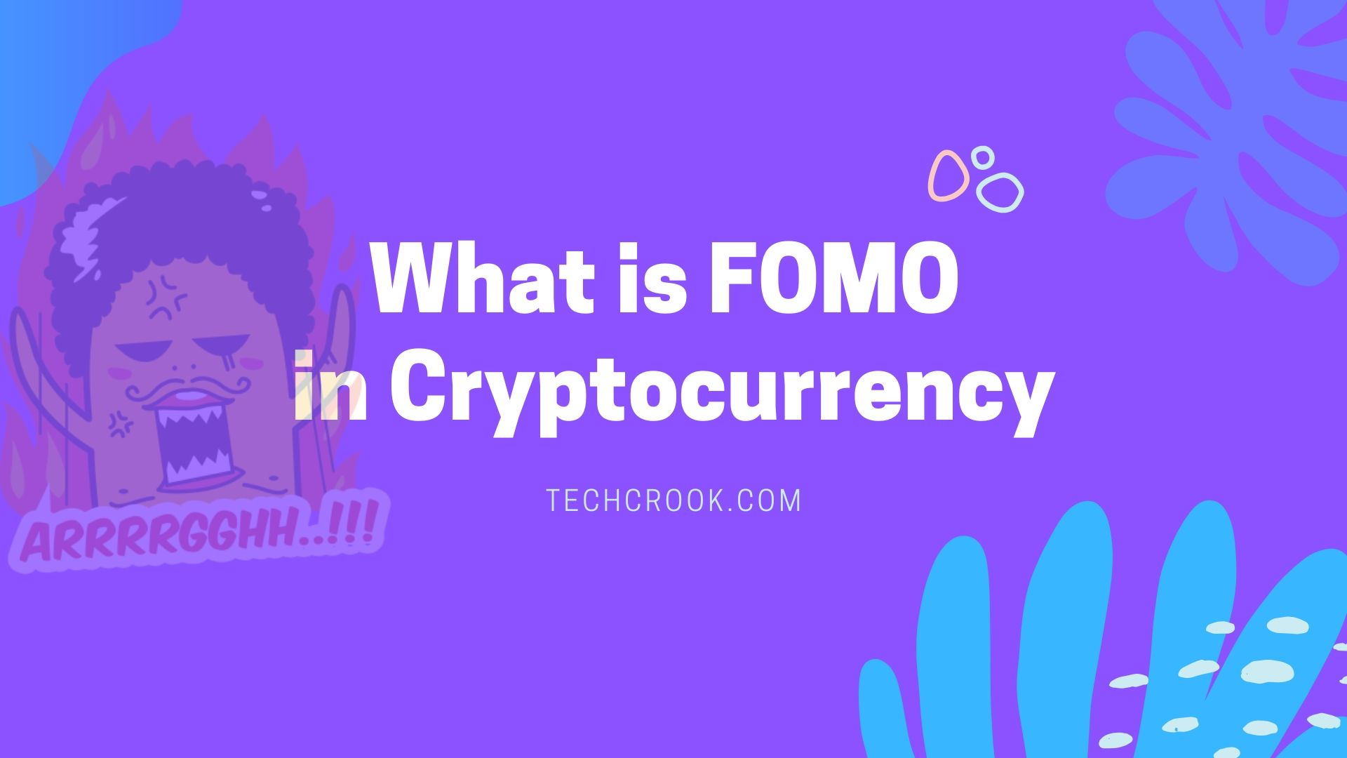 What is Cryptocurrency FOMO? And How to respond to FOMO