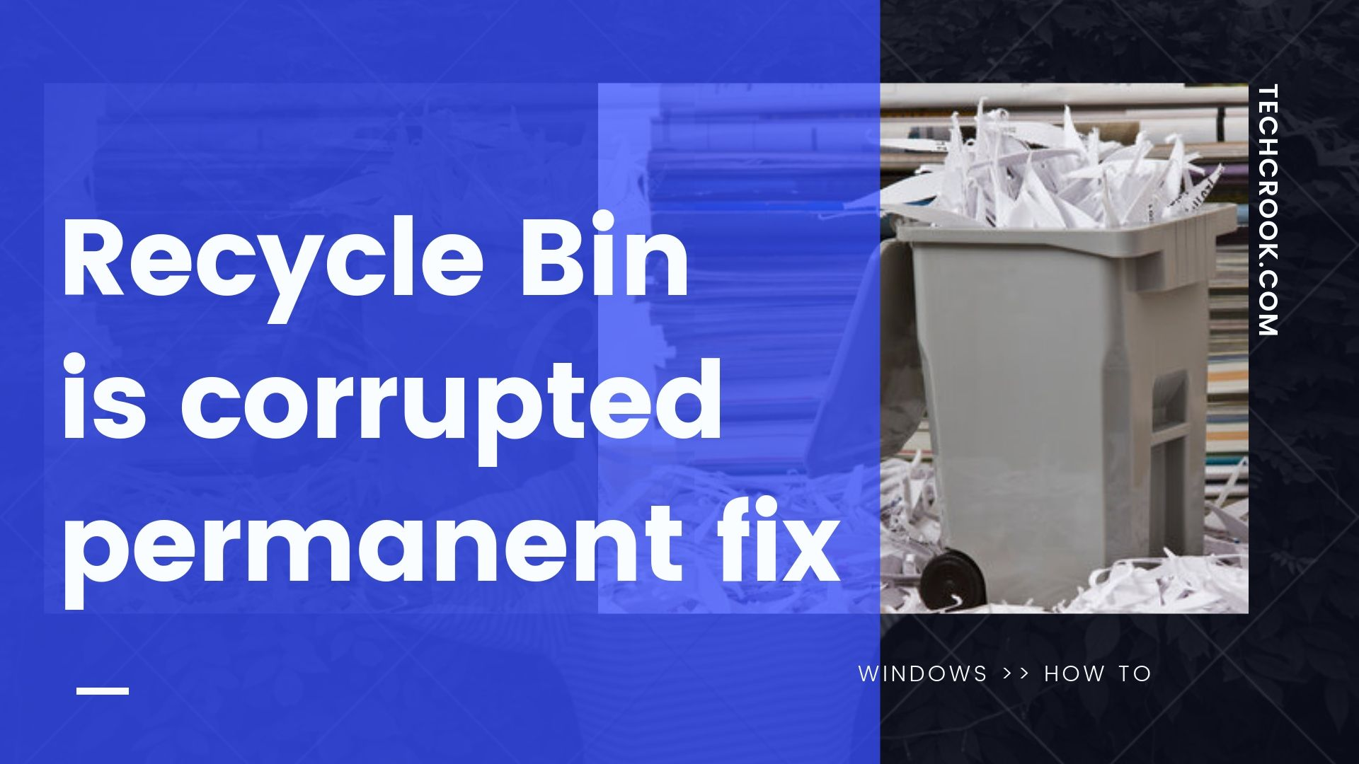 Recycle Bin is corrupted permanent fix for windows 8/10