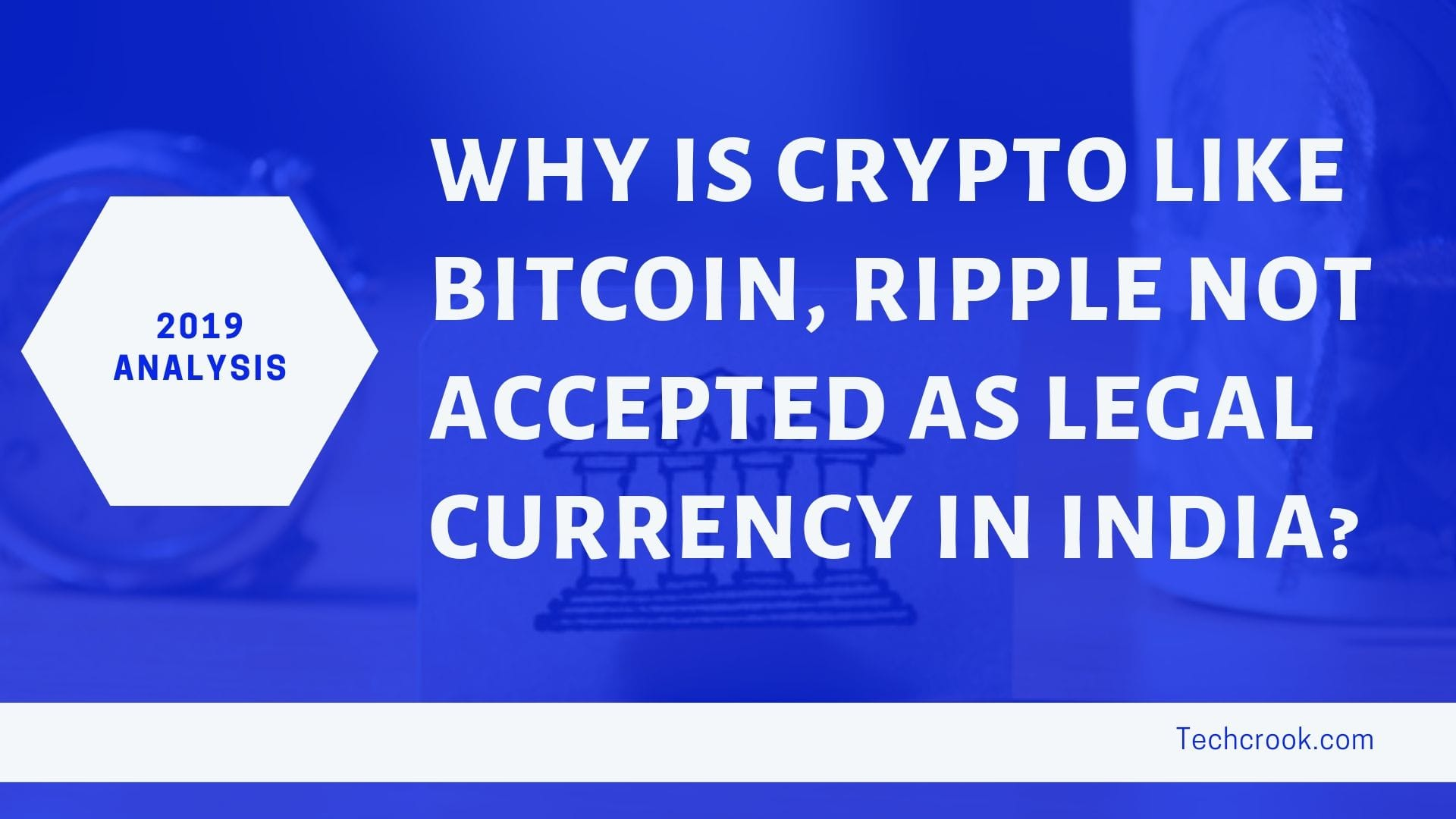 Why is cryptocurrency not accepted as legal currency in India?