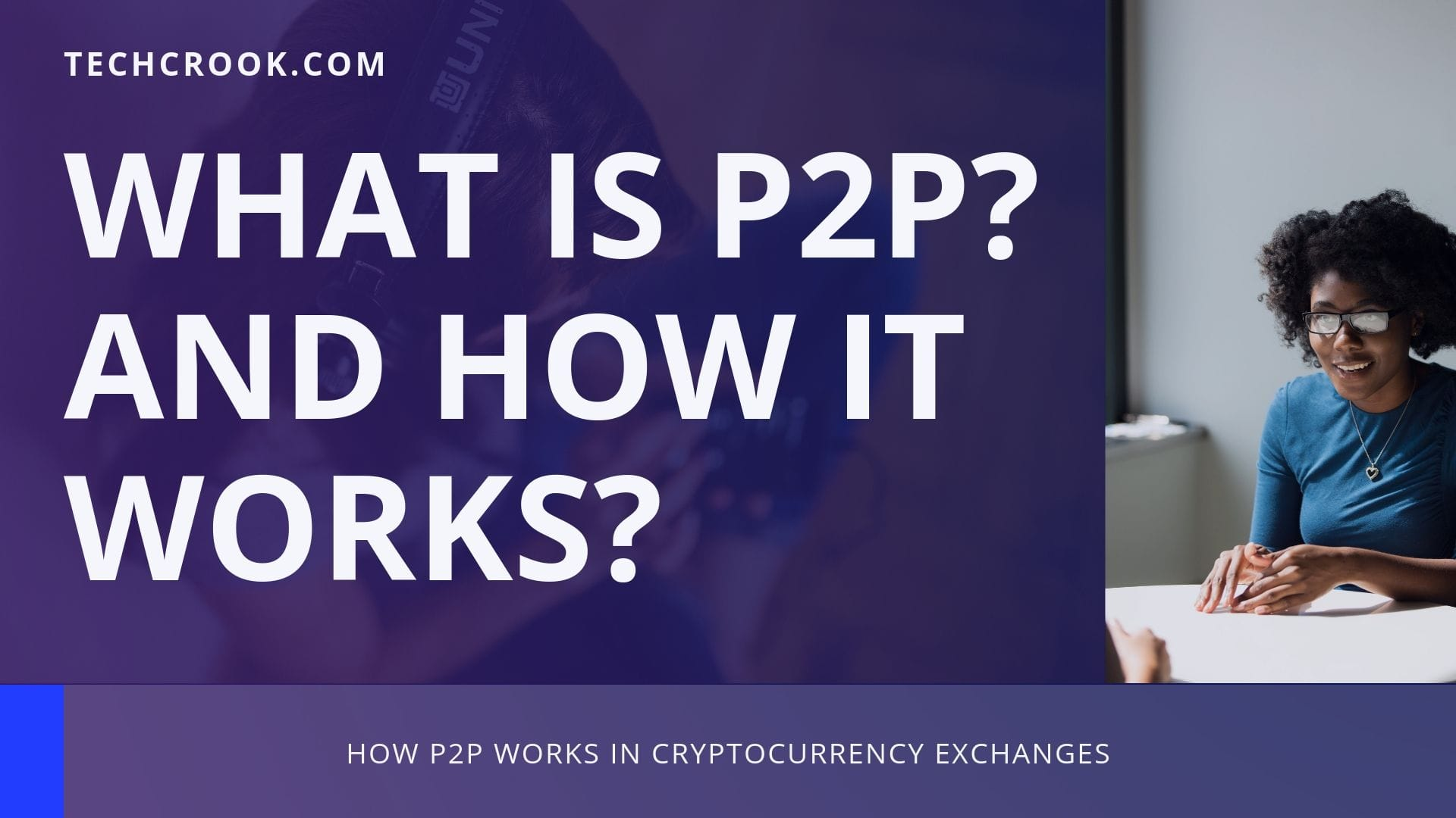 What is P2P and how P2P cryptocurrency exchange works?