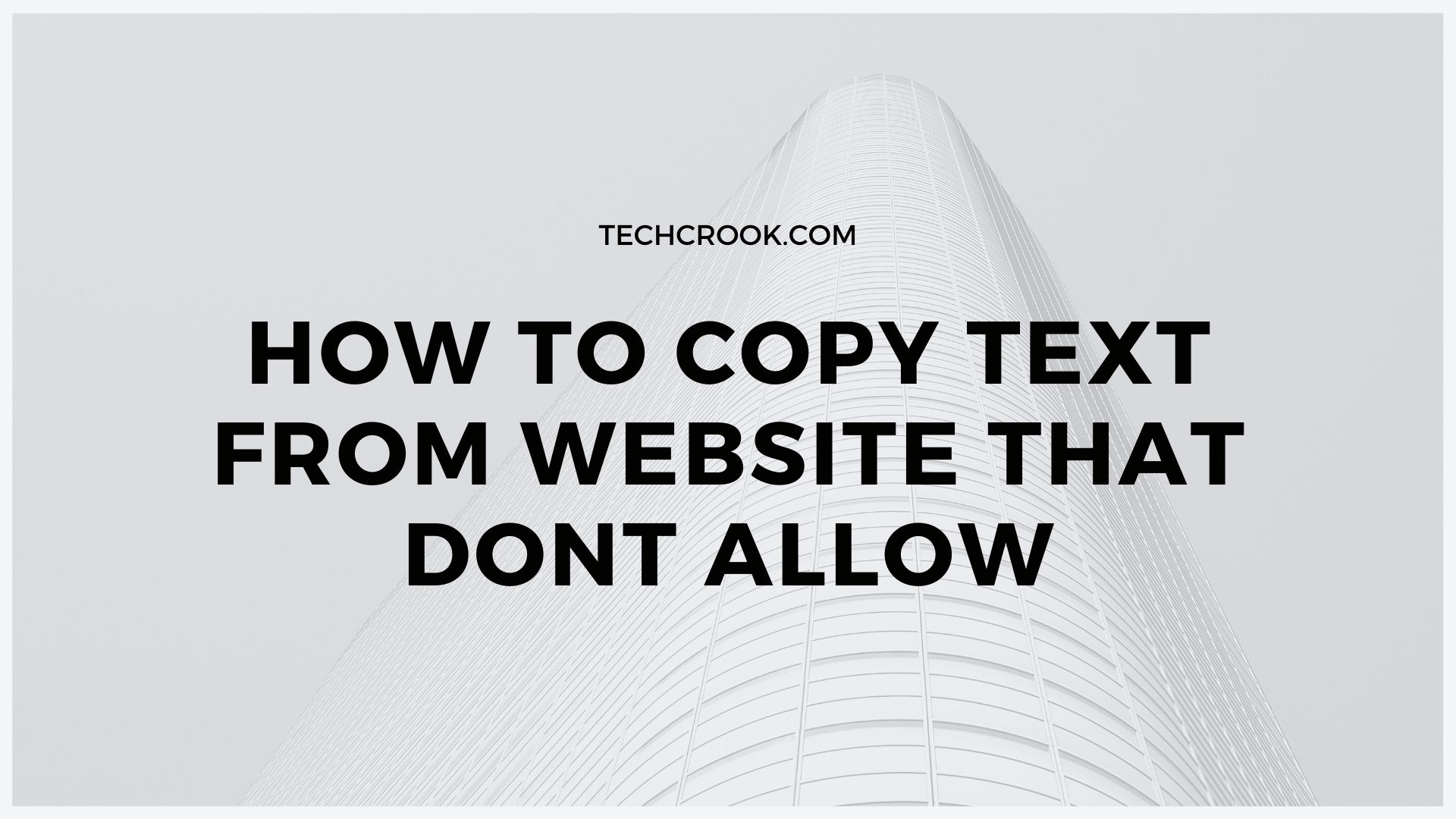 How to copy text from websites that don't allow