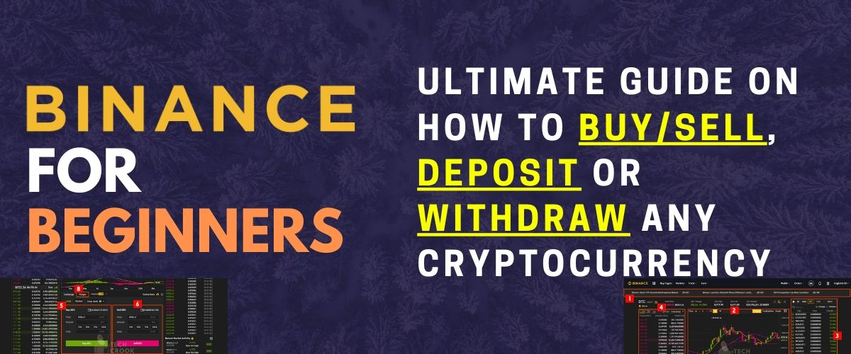 How to use Binance Deposit, Withdraw, Buy and Sell – Binance for beginners