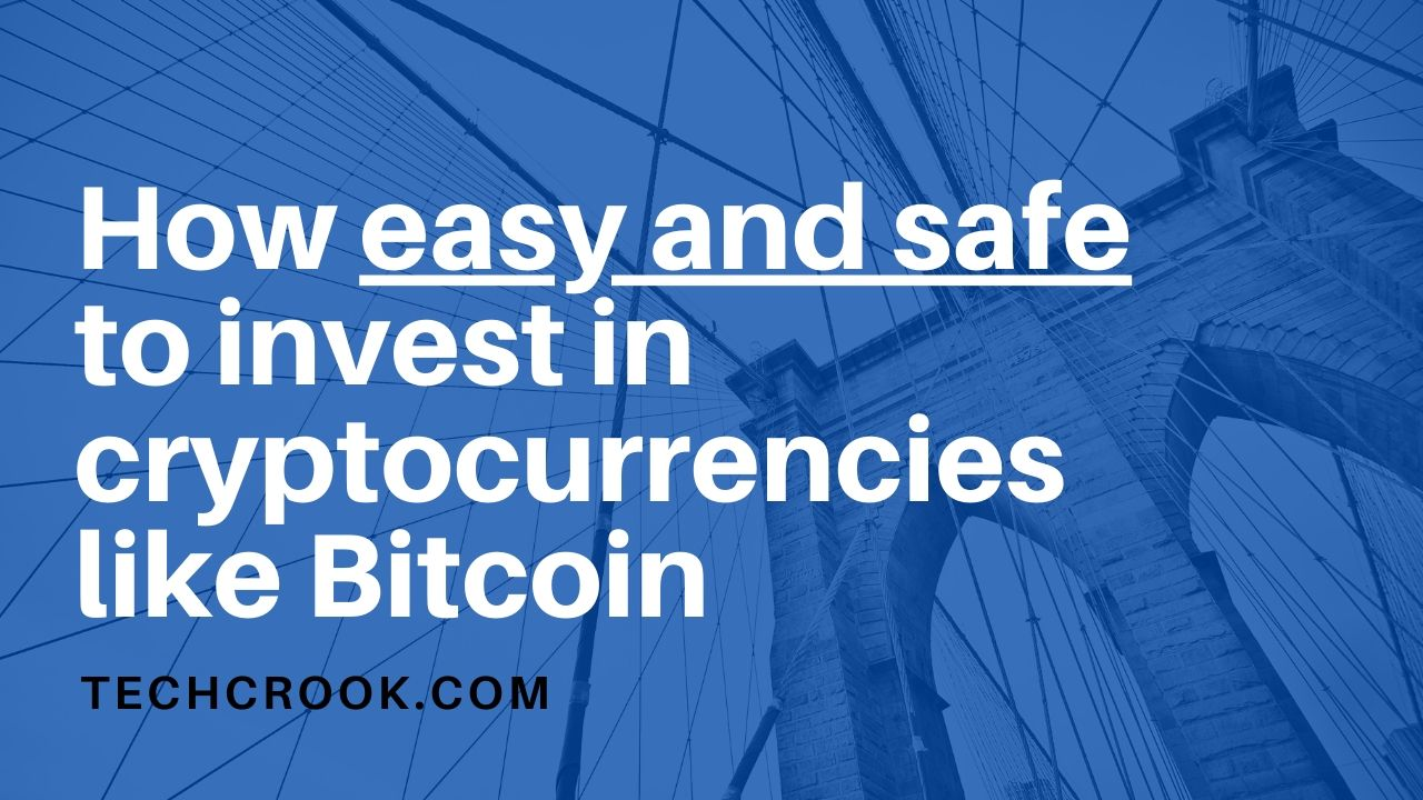 How easy and secure to invest in cryptocurrencies