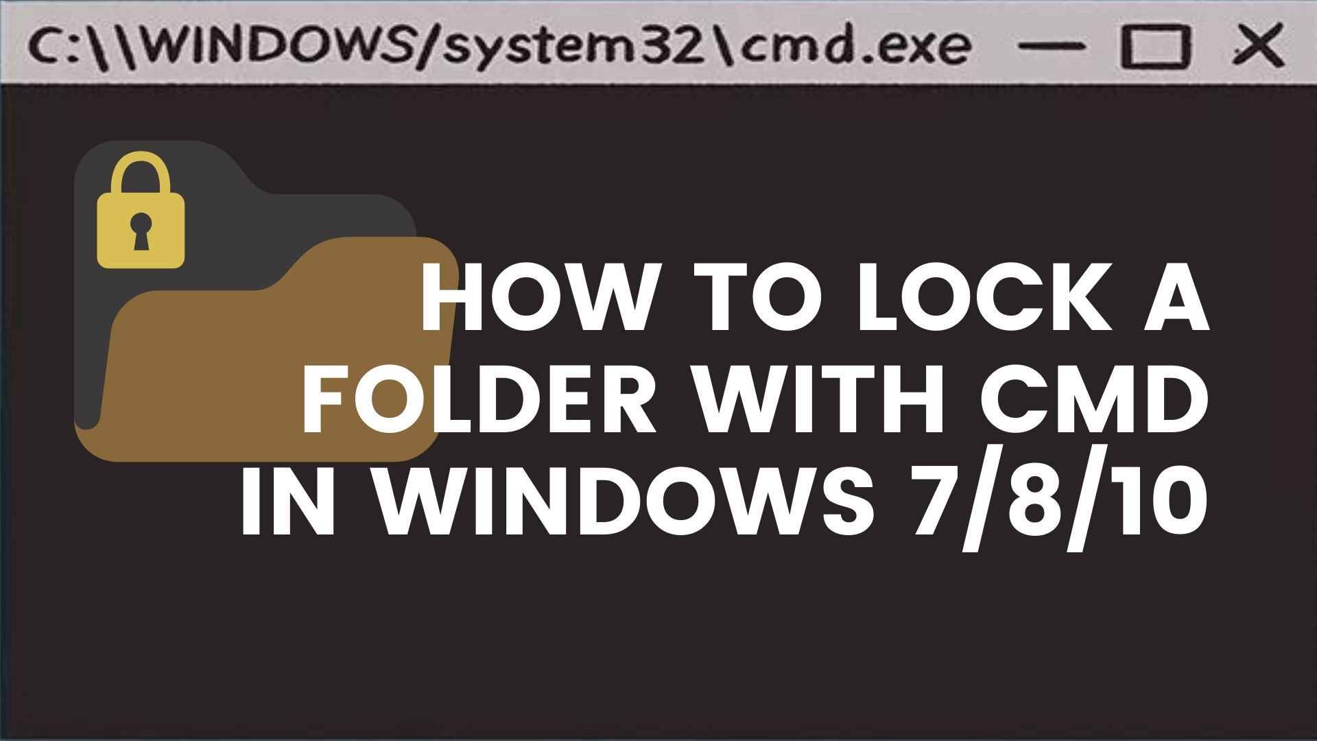 Folder lock without any external software using cmd windows