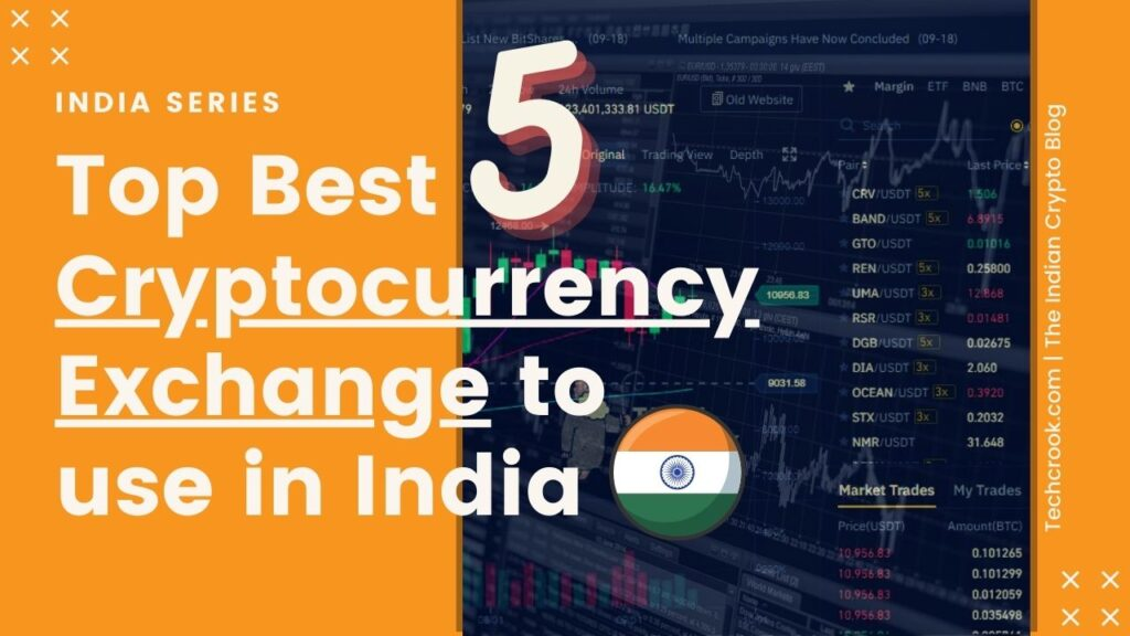 Top 5 Best secure Cryptocurrency Exchanges in India