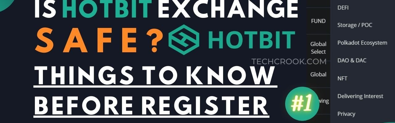 Hotbit exchange is safe things to do before registering