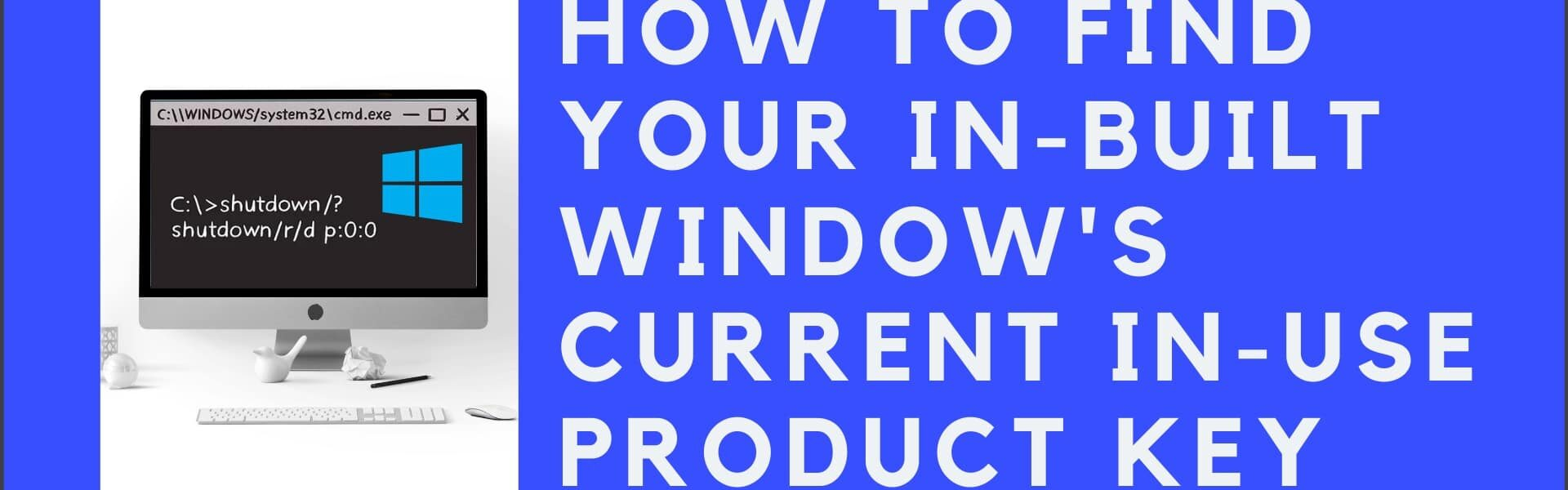 Find your pre-installed windows 7/8/10 product key