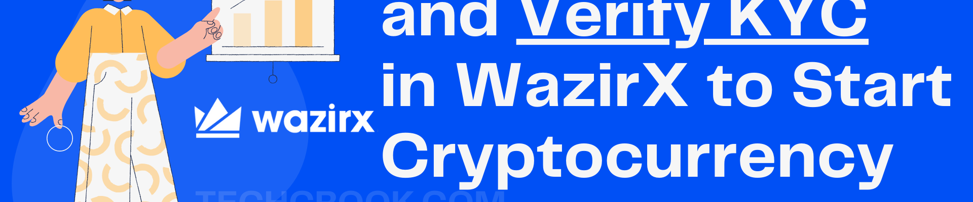 How to Register and Fill KYC in WazirX to buy bitcoin in india