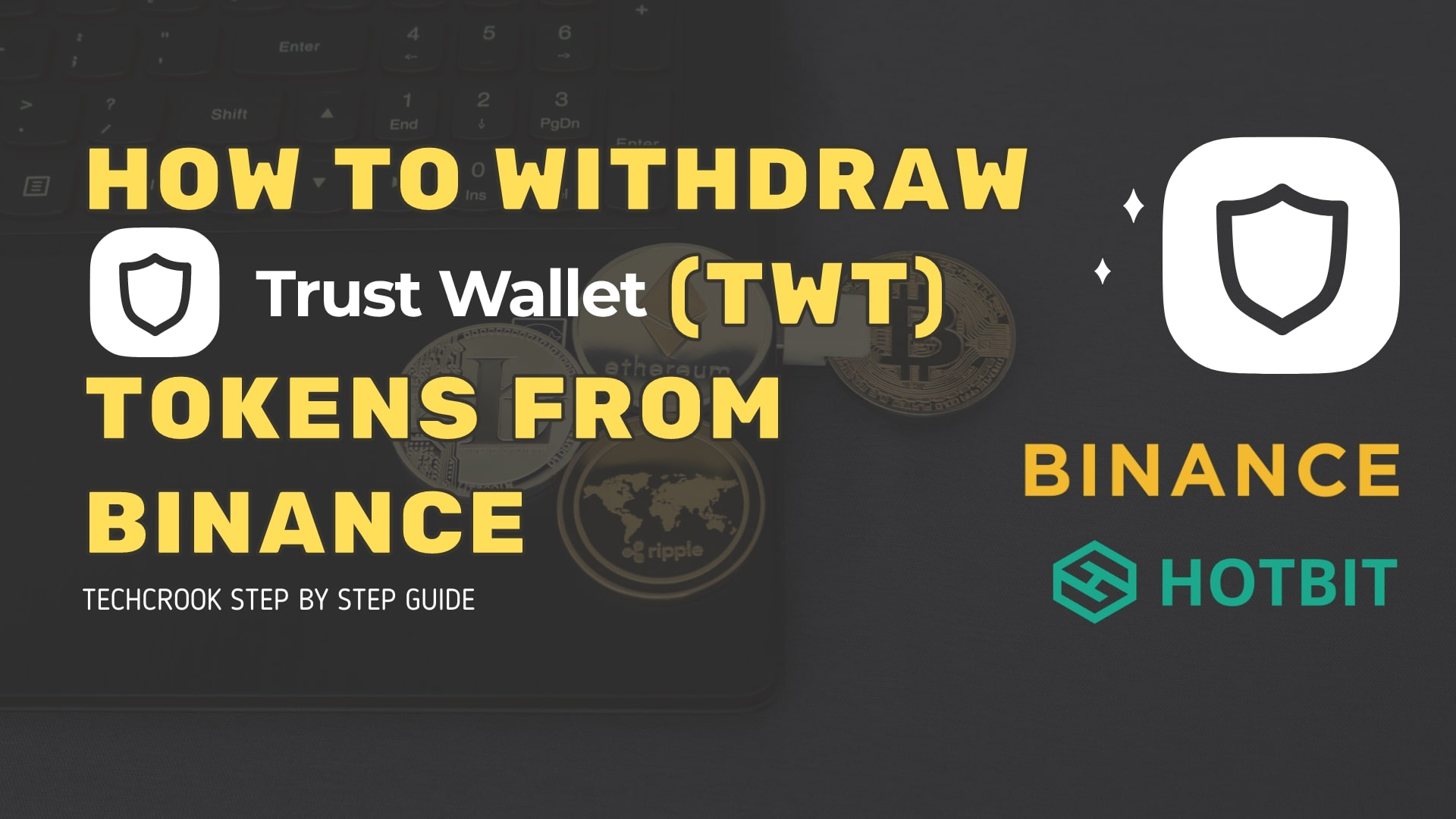 How to Withdraw TrustWallet (TWT) token from Binance to other exchange
