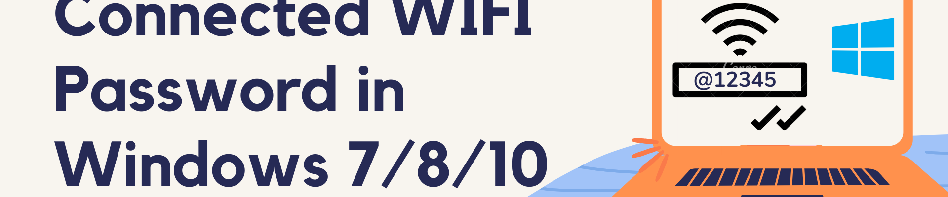Find Connected WIFI password in Windows