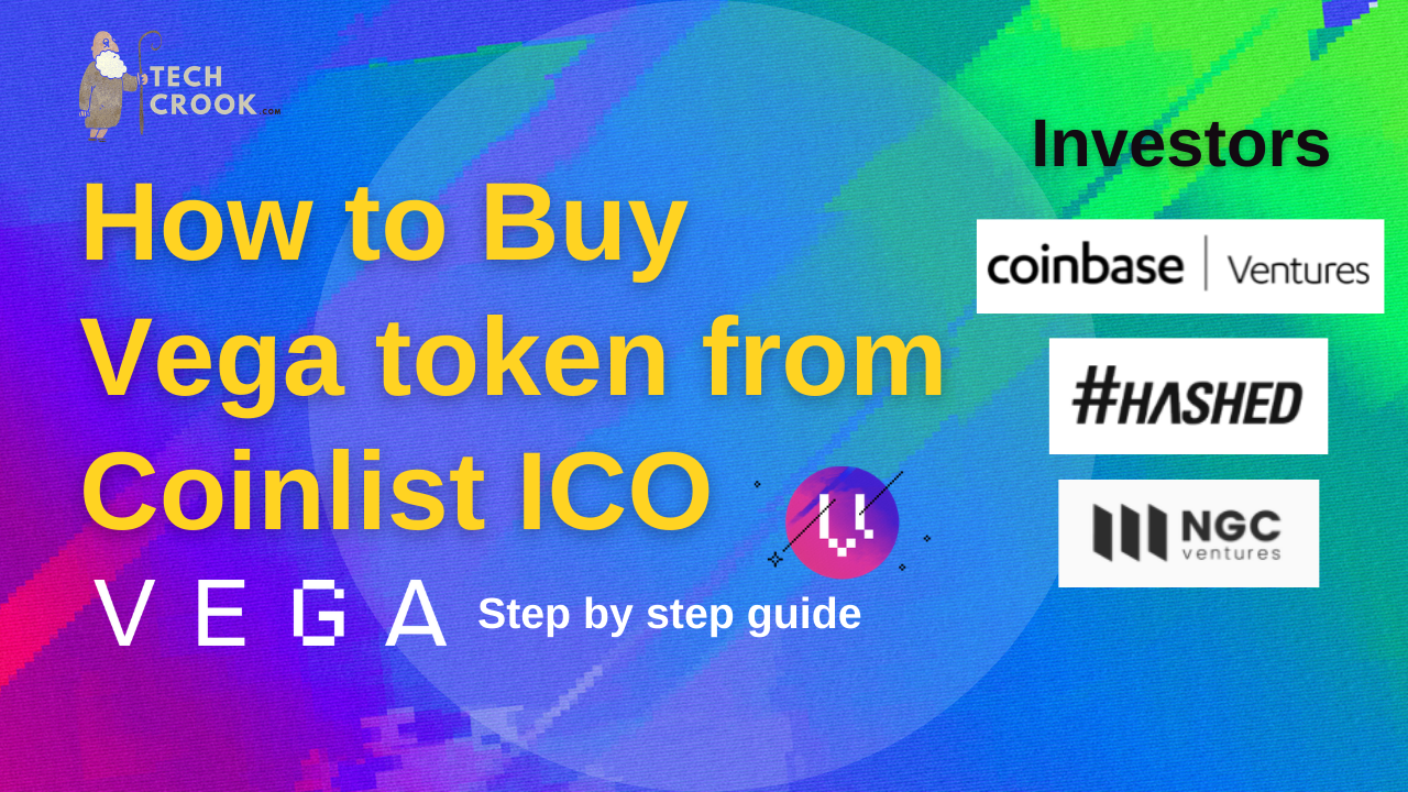 How and Where to buy Vega token from CoinList