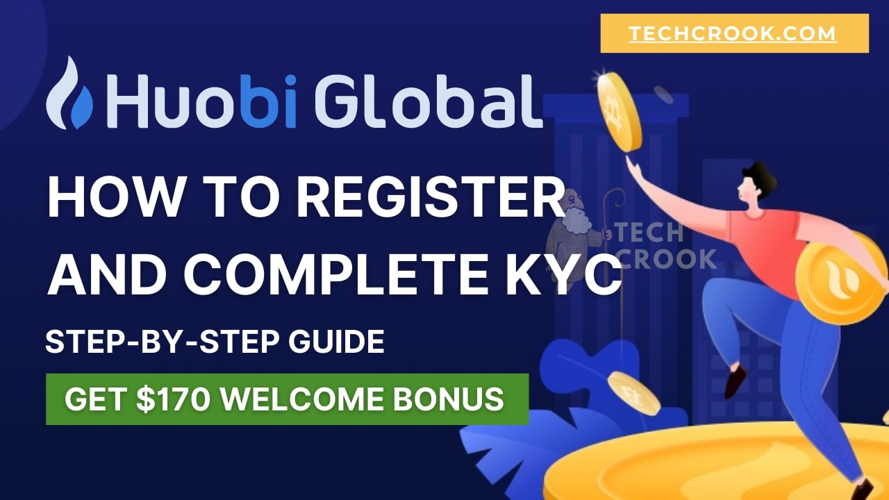 How to Register and Verify KYC in Huobi step by step tutorial